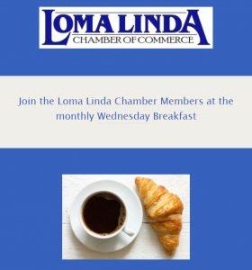 Loma Linda Chamber Breakfast